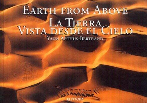 Earth From Above [Paperback] by Yann Arthus Bertrand; Ediciones Lariviere