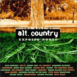 Exposed Roots: Best of Alt. Country [Audio CD] Various Artists