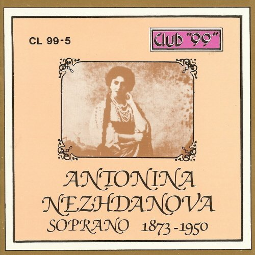 Antonina Nezhdanova Soprano 1873-1950 [CD] [Import]