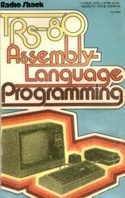 TRS-80 Assembly Language Programming [Paperback] by Radio Shack / Tandy Corp.
