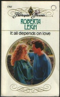 It All Depends On Love by Roberta Leigh