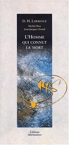 L'Homme Qui Connut la Mort (French Edition) by Lawrence, David Herbert