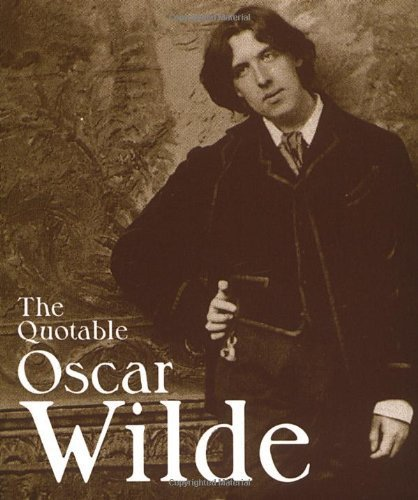 The Quotable Oscar Wilde (Miniature Editions) by Morley, Sheridan