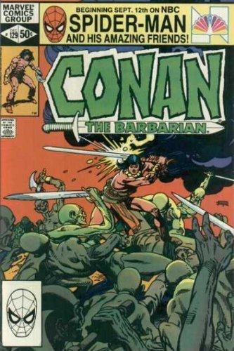 Conan The Barbarian Volume 1 # 129 December 1981 Marvel Comics (Conan The Bar...