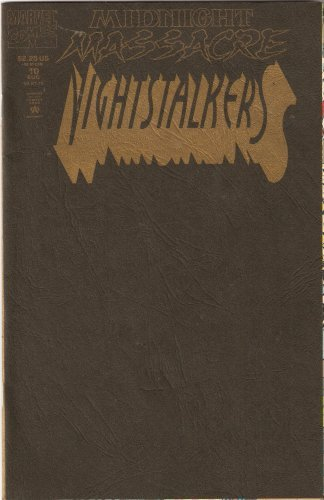 Nightstalkers #10: Midnight Massacre Part 1 August 1993 [Comic] by D.G. Chich...