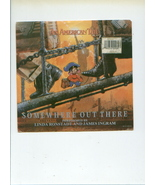 SOMEWHERE OUT THERE 45 record from AN AMERICAN TAIL animated movie FIEVEL - $5.00