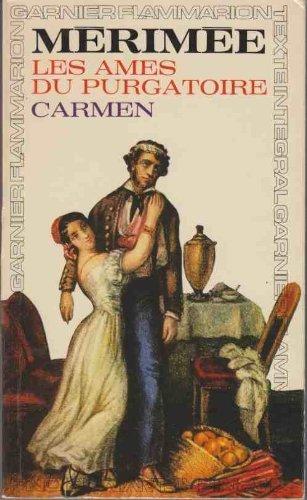 Les Ames du Purgatoire, Carmen [Mass Market Paperback] by Merimee, Prosper