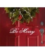 "Be Merry Christmas Vinyl Sticker Decal 5.5""h x 22""w - $12.99"