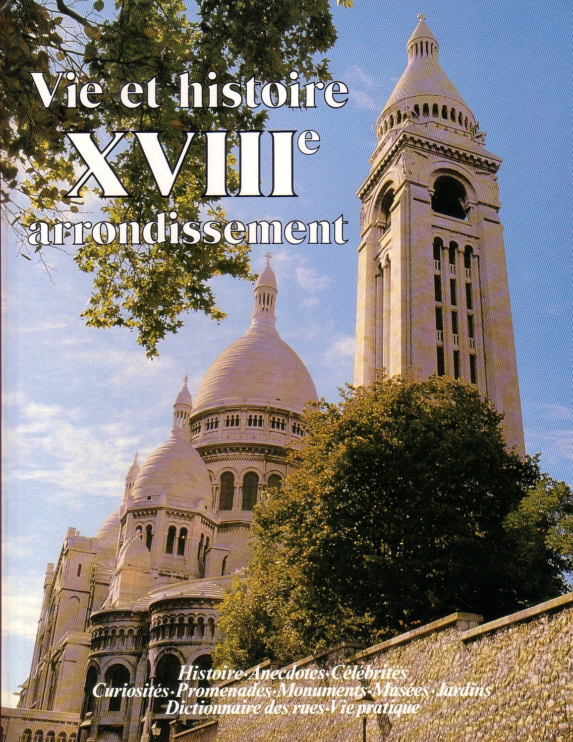 Primary image for Vie et Histoire du XVIII Arrondissement (History Montmartre) Paris French Book