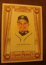 2006 (TIGERS) Topps Allen & Ginter's Dick Perez Sketches#10 Ivan Rodrigu... - $2.05