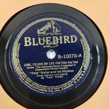 FATS WALLER - Love I'd Give My Life For You / I'll Dance BLUEBIRD - 78 E/V+ - $9.90