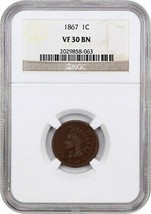 1867 1c NGC VF30 BN - Indian Cent - $140.65