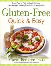 Gluten-Free Quick & Easy: From Prep to Plate Without the Fuss - 200+ Rec... - $1.92