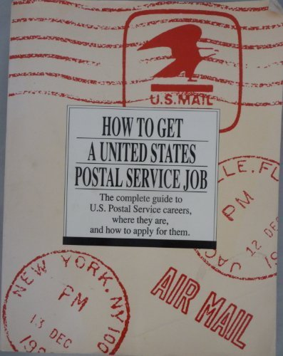 How to get a United States Postal Service job [Paperback] Robert Hancock