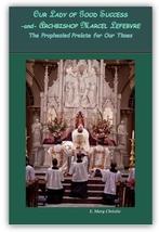 Our Lady of Good Success and Archbishop Marcel Lefevre