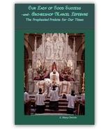 Our Lady of Good Success and Archbishop Marcel Lefevre - $17.95