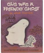 Gus Was a Friendly Ghost by Jane Thayer 1962 Seymour Fleishman Halloween... - $5.93