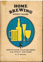 Home Brewing Without Failures Cook Book - $6.99