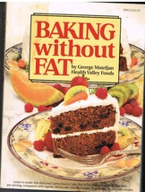 Baking Without Fat Cook Book - $6.99