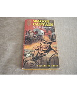 Wagon Captain by E E Halleran from Ballantine Books # 170 1st Ed origina... - $3.99