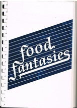 Food Fantasies Cookbook Healthy Eating - $7.99