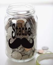 "Moustache STACHE Money Jar Vinyl Sticker Decal 5.5""h x 5""w - $7.99"