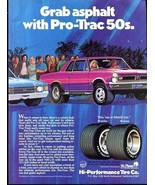 Vintage PRO-TRAC 50 HI-Performance Tire Company, 1973 Advertisement +FRE... - $11.83