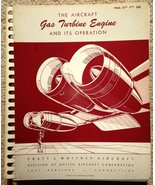 Aircraft Gas Turbine Engine & It's Operation COLD WAR Pratt & Whitney Bo... - $47.81