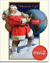 Coca Cola Coke Santa Wherever I Go Globe Retro Advertising Decor Metal T... - $15.99