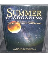 SUMMER STARGAZING A Practical Guide for Recreational Astronomers HC LIKE... - $11.96