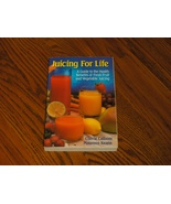 Juicing For Life By: Cherie Calbom & Maureen Keane 1992 - $14.00