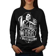 Bob Marley Dont Worry Jumper Rasta Song Women Sweatshirt - $18.99