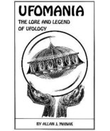 UFOMANIA: The Lore and Legend of UFOLOGY [Paperback] by Manak, Allan - $29.95