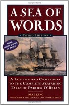 A Sea of Words, Third Edition: A Lexicon and Companion to the Complete Seafaring