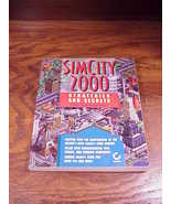 Sim City 2000 Strategies and Secrets Game Guide Book by Daniel Tauber, 1... - $6.95