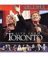 Live from Toronto Gaither Homecoming Tour (CD, Feb-2006, Gaither Gospel ... - $9.99