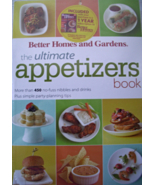 BETTER HOMES AND GARDENS THE ULTIMATE APPETIZER... - $10.00