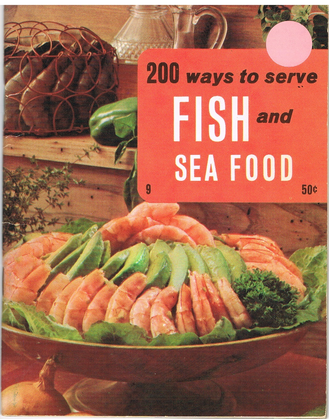 Vintage cookbook 200 ways to serve fish and seafood for Fish and seafood