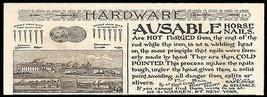 Horse Nails Ad 1891 Ausable Horse Nails Hot Forged Cold Pointed NYC Factory - $14.99