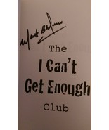 2010 SIGNED The I Can't Get Enough Club  by Mark B. Weiss - $37.39