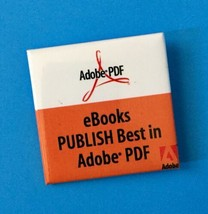 Publish Best In Adobe PDF eBooks Button Pin Collectible Advertising Oran... - $9.89