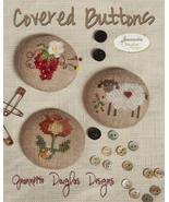 Covered Buttons cross stitch kit Jeanette Dougl... - $14.40