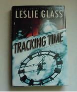 Tracking Time LESLIE GLASS April Woo Novel Hardcover Book w/Dust Jacket - $2.99