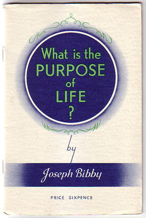 Primary image for What is the Purpose of Life? by Joseph Bibby 1939 philosophy illustrated