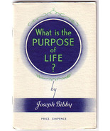What is the Purpose of Life? by Joseph Bibby 1939 philosophy illustrated - $25.00
