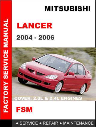 MITSUBISHI LANCER 2004 - 2006 FACTORY SERVICE REPAIR WORKSHOP MAINTENANCE MANUAL