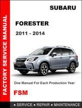 SUBARU FORESTER 2011 - 2014 FACTORY SERVICE REPAIR WORKSHOP MAINTENANCE ... - $14.95