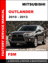 MITSUBISHI OUTLANDER 2010 - 2013 FACTORY SERVICE REPAIR WORKSHOP SHOP OE... - $14.95