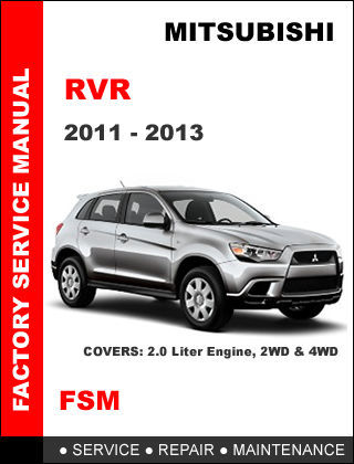 MITSUBISHI RVR 2011 2012 2013 FACTORY SERVICE MAINTENANCE REPAIR WORKSHOP MANUAL