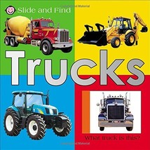 Slide and Find - Trucks [Board book] Priddy, Roger - $1.83